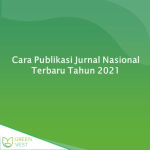 Cara Publikasi Jurnal Nasional Terbaru Tahun 2021