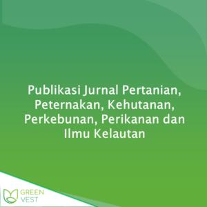 Publikasi Jurnal Pertanian, Peternakan