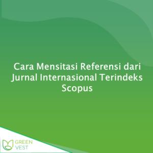 Cara Mensitasi Referensi dari Jurnal Internasional Terindeks Scopus